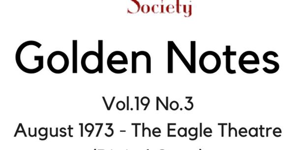 Vol.19 No.3 August 1973 - The Eagle Theatre (Digital Copy)