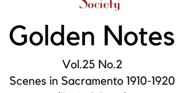 Vol.25 No.2 Scenes in Sacramento 1910-1920 (Digital Copy)