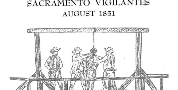 Vol.24 No.1 Sacramento Vigilantes, August 1851 (Print Copy)