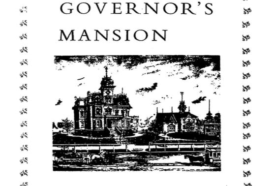 Vol.35 No.2A The Governor's Mansion: A Sacramento Landmark (Print Copy)