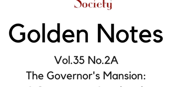 Vol.35 No.2A The Governor's Mansion: A Sacramento Landmark (Digital Copy)