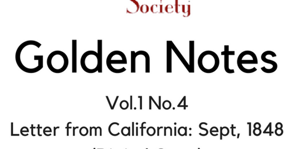 Vol.1 No.4 Letter from California: Sept, 1848 (Digital Copy)