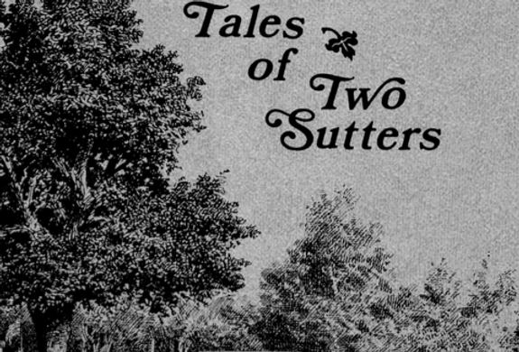 Vol.30 No.1 Tales of Two Sutters (Print Copy)