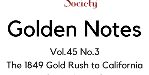 Vol.45 No.3 The 1849 Gold Rush to California (Digital Copy)