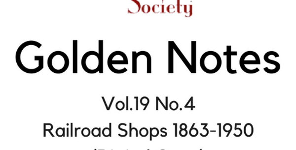 Vol.19 No.4 Railroad Shops 1863-1950 (Digital Copy)