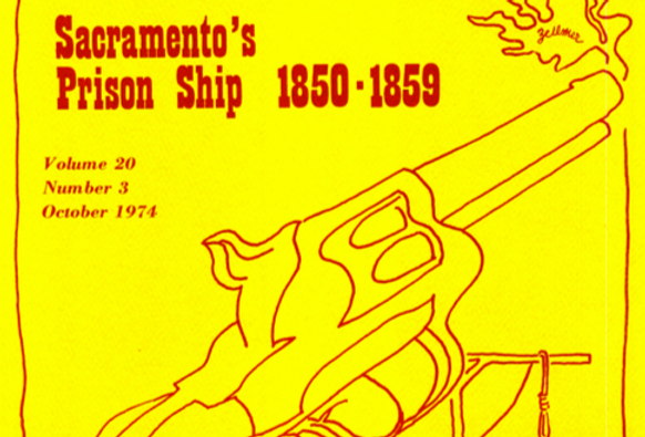 Vol.20 No.3 Sacramento's Prison Ship 1850-1859 (Print Copy)