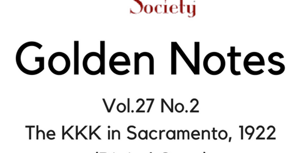 Vol.27 No.2 The KKK in Sacramento, 1922 (Digital Copy)