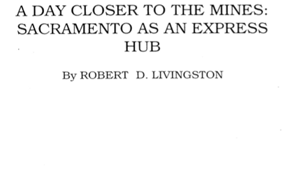 Vol.44 No.1 A Day Closer to the Mines: Sacramento Express Hub (Print Copy)