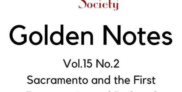 Vol.15 No.2 Sacramento and the First Transcontinental Railroad (Digital Copy)