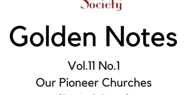 Vol.11 No.1 Our Pioneer Churches (Digital Copy)