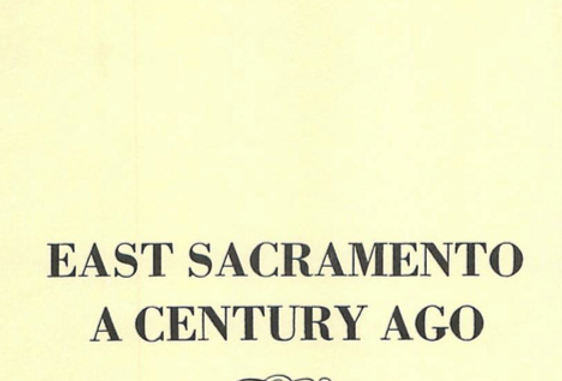 Vol.15 No.1 East Sacramento: A Century Ago (Print Copy)