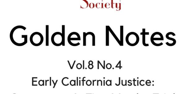 Vol.8 No.4 California Justice: Sacramento's First Murder Trial (Digital Copy)