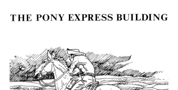 Vol.23 No.2 The Pony Express Building (Print Copy)