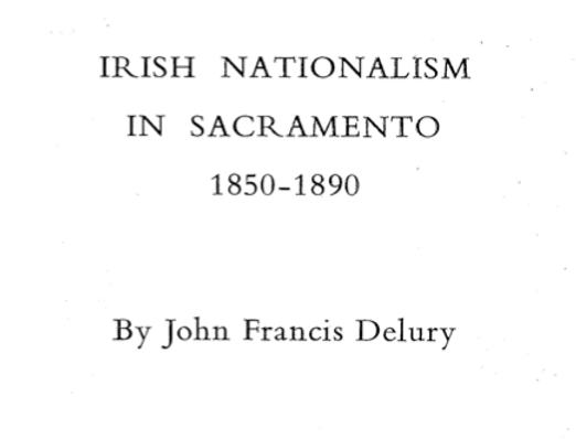 Vol.36 No.2 Irish Nationalism in Sacramento 1850-1890 (Print Copy)