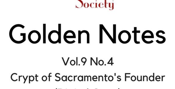 Vol.9 No.4 Crypt of Sacramento's Founder (Digital Copy)