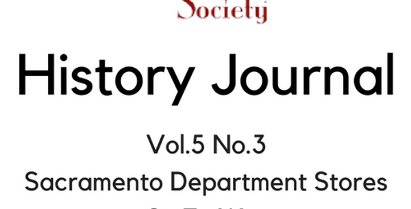 Vol.5 No.3 Sacramento Department Stores Go To War (Digital Copy)