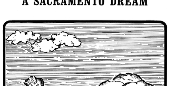 Vol.25 No.1 A Sacramento Dream (Print Copy)