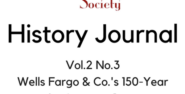 Vol.2 No.3 Wells Fargo & Co.'s 150-Year Anniversary Issue (Digital Copy)