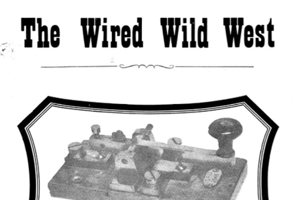 Vol.21 No.2 The Wired Wild West (Print Copy)