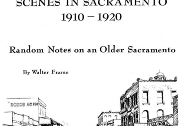 Vol.25 No.2 Scenes in Sacramento 1910-1920 (Print Copy)