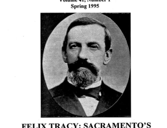 Vol.41 No.1 Felix Tracy: Sacramento's Veteran Expressman (Print Copy)