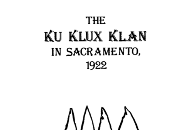 Vol.27 No.2 The KKK in Sacramento, 1922 (Print Copy)