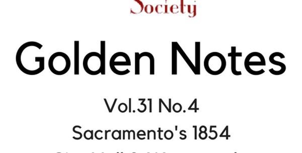 Vol.31 No.4 Sacramento's 1854 City Hall & Waterworks (Digital Copy)