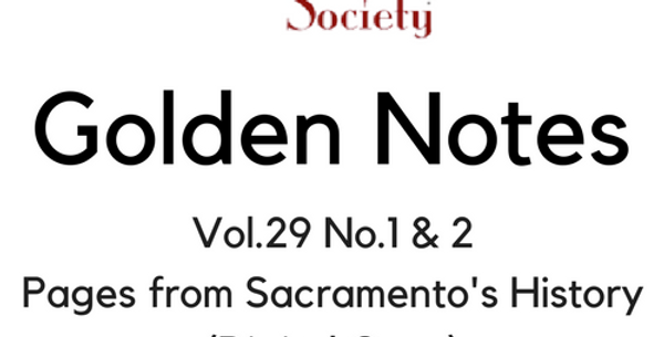 Vol.29 No.1 & 2 Pages from Sacramento's History (Digital Copy)