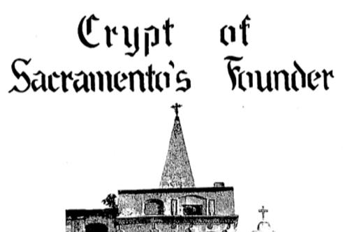 Vol.9 No.4 Crypt of Sacramento's Founder (Print Copy)
