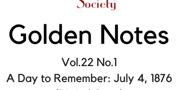 Vol.22 No.1 A Day to Remember: July 4, 1876 (Digital Copy)