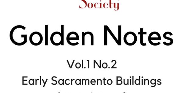 Vol.1 No.2 Early Sacramento Buildings (Digital Copy)