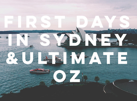 First Days in Sydney & Ultimate OZ