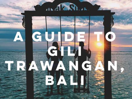 A Guide to Gili Trawangan, Bali
