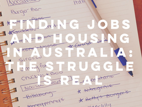 Finding Jobs & Housing in Australia: The Struggle is REAL