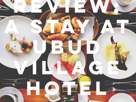 Review: A Stay at Ubud Village Hotel