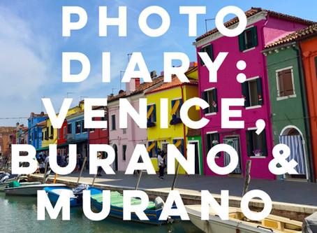 Photo Diary: Venice, Burano & Murano