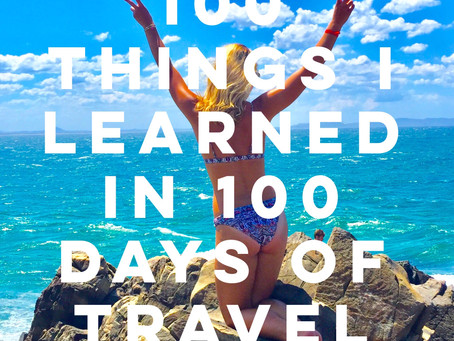 100 Things I Learned in 100 Days of Travel