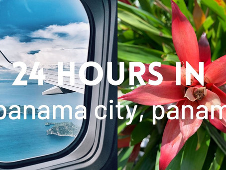 VIDEO: 24 Hours in Panama City, Panama