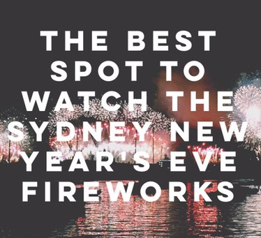 The Best Spot to Watch the Sydney New Year's Eve Fireworks