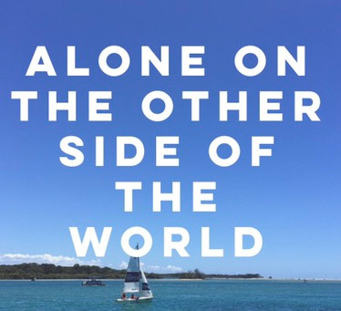 ALONE ON THE OTHER SIDE OF THE WORLD