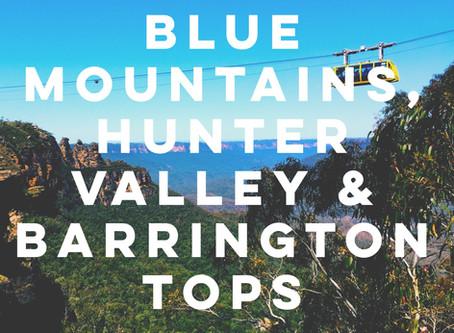 Blue Mountains, Hunter Valley & Barrington Tops