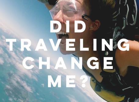 Did Traveling Change Me?