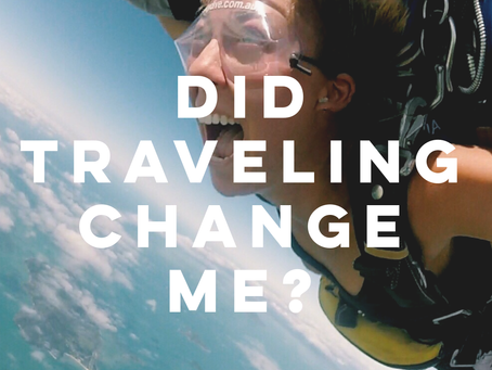 Did Traveling Change Me?