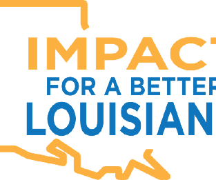 Impact For A Better Louisiana