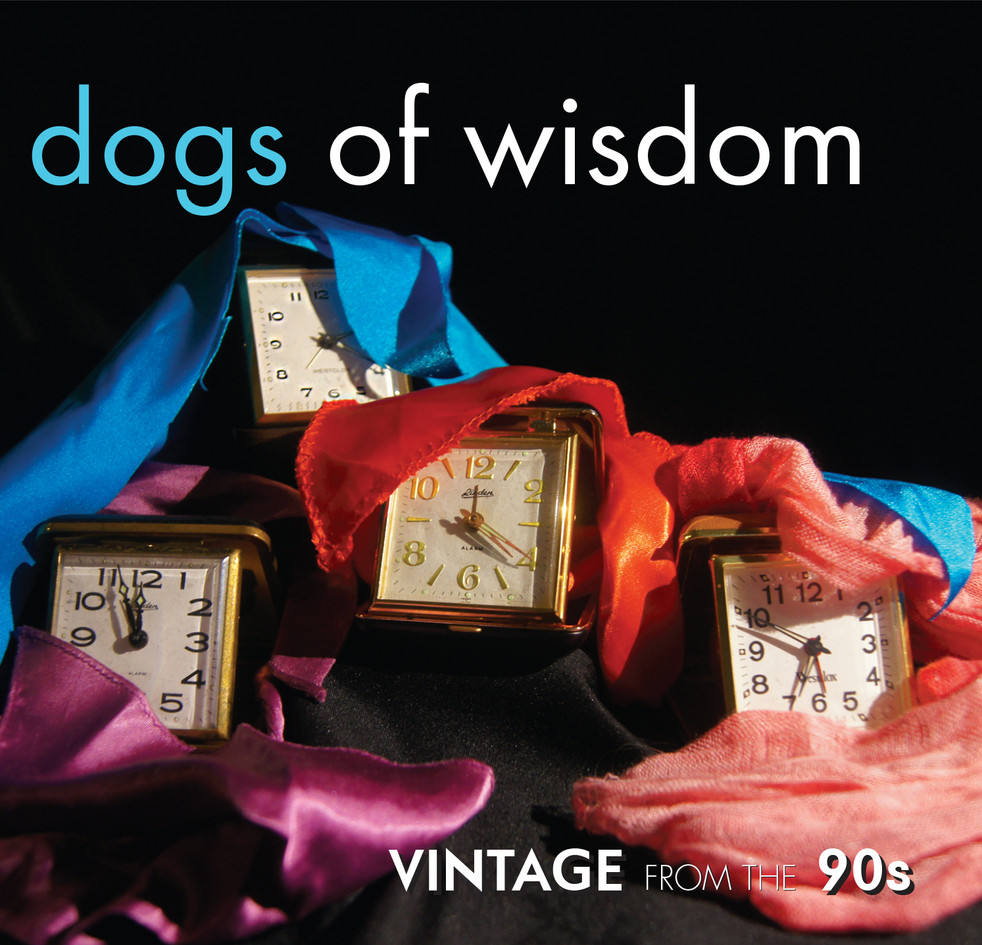 Dogs of Wisdom: Vintage from the 90s CD Front