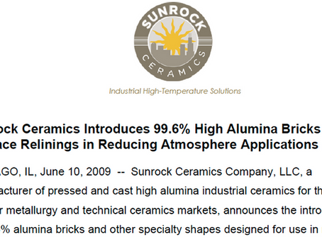 Sunrock introduces 99.6% High Alumina Bricks for Furnace Relinings