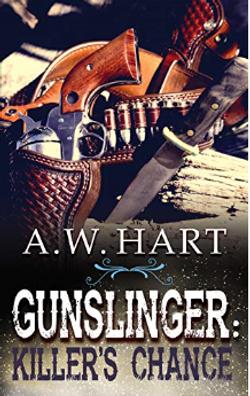 A. W. Hart Gunslinger's Chance