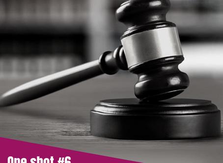 One Shot #6 - Philo : la justice ?
