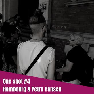 One Shot #4 - Hambourg: Rencontre avec Petra HANSEN