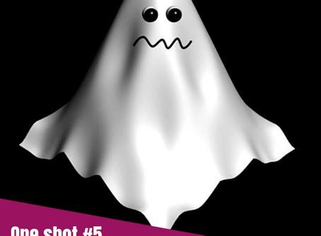 One Shot #5 - Histoire qui fait peur